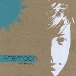 AFTERNOON-Home Is You